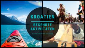 Unterschätzte aktivitäten im Kroatien Urlaub