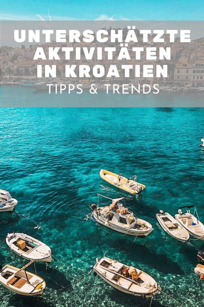 Unterschätzte aktivitäten im Kroatien Urlaub 1