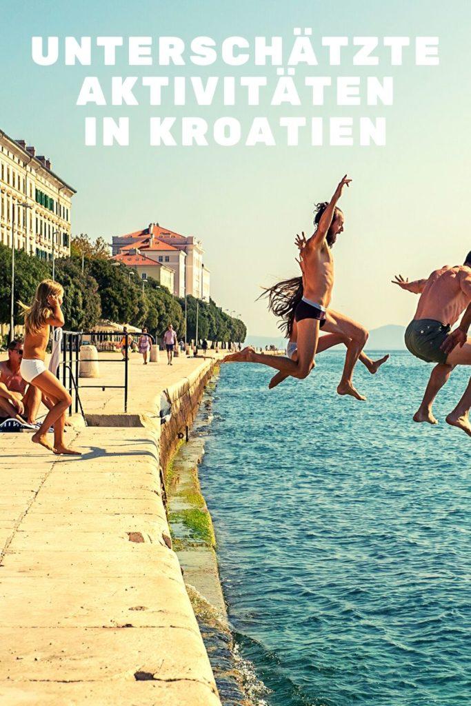 Unterschätzte aktivitäten im Kroatien Urlaub 2