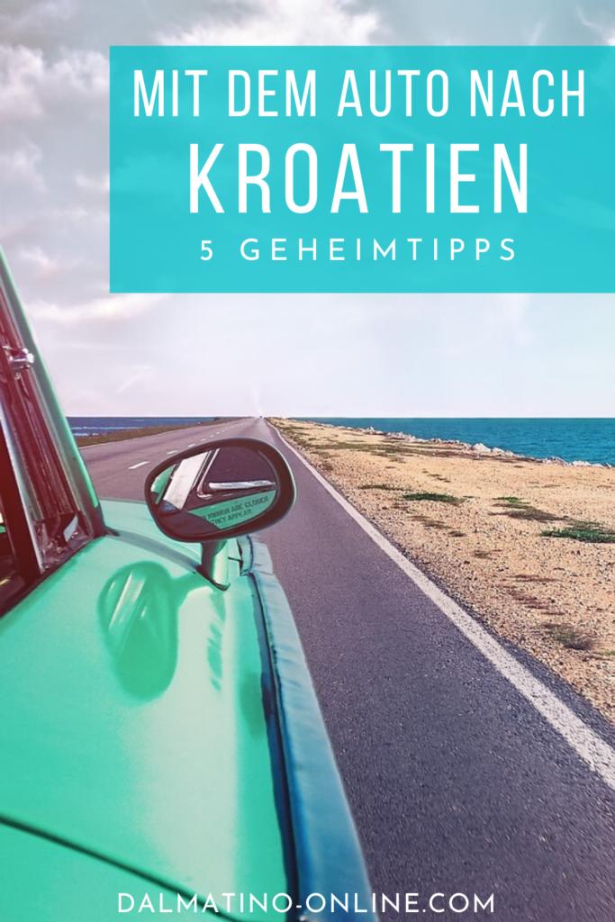 Mit dem Auto nach Kroatien - 5 Tipps 2