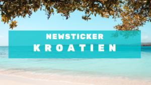 News Ticker Kroatien Urlaub